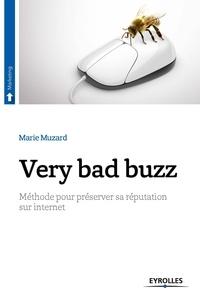 Very bad buzz - Méthode pour préserver sa réputation sur Internet.pdf