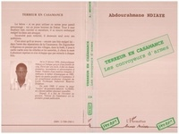 Marie NDiaye - Terreur en Casamance - Les convoyeurs d'armes.