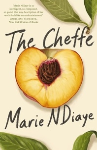 Marie NDiaye - The Cheffe - A Culinary Novel.