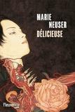 Marie Neuser - Délicieuse.