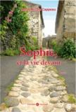 Marie Nicole Cappeau - Sophie et la vie devant.