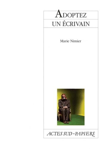 Marie Nimier - Adoptez un écrivain.