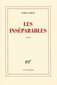 Marie Nimier - Les inséparables.