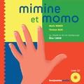 Marie Nimier et Thomas Baas - Mimine et Momo. 1 CD audio