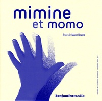 Marie Nimier et Thomas Baas - Mimine et Momo - 2 volumes. 1 CD audio