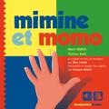Marie Nimier et Thomas Baas - Mimine et Momo.