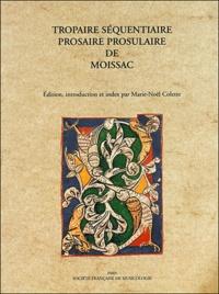 Histoiresdenlire.be Tropaire séquentaire prosaire prosulaire de Moissac Image