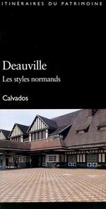 Deauville, les styles normands- Calvados - Marie-Noël Tournoux |