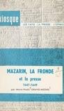 Marie-Noële Grand-Mesnil et  Collectif - Mazarin, la Fronde et la presse, 1647-1649.