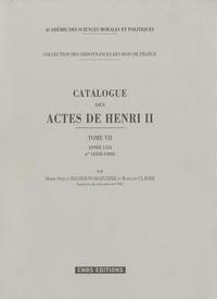 Marie-Noëlle Baudouin-Matuszek et Roseline Claerr - Catalogue des actes de Henri II - Tome 7, année 1553, n° 12358-15042.