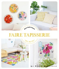 Marie-Noëlle Bayard - Faire tapisserie.