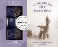 Ma box crochet DIY le petit lama- Avec 3 pelotes, 1 crochet, 1 paquet de rembourrage et 1 livre - Marie-Noëlle Bayard pdf epub