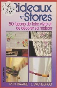 Marie-Noëlle Bayard et Laurence Wichegrod - Rideaux et stores - 50 façons de faire vivre et de décorer sa maison.
