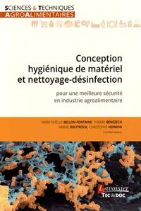 Conception hygiénique de matériel et nettoyage-désinfection- Pour une meilleure sécurité en industrie agroalimentaire - Marie-Noëlle Bellon-Fontaine pdf epub