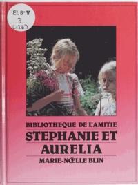 Marie-Noëlle Blin et Brigitte Paris - Stéphanie et Aurélia.