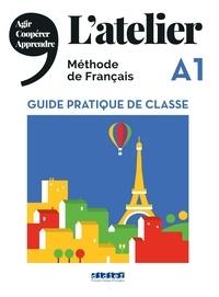 Latelier A1 - Guide pratique de classe.pdf