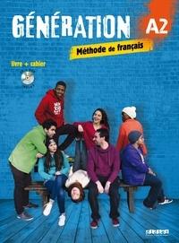 Méthode de français Génération A2 - Livre + cahier.pdf