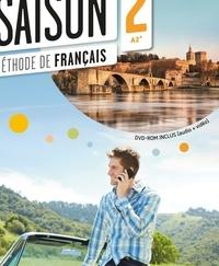 Marie-Noëlle Cocton et Anouchka de Oliveira - Méthode de français Saison 2 A2-B1. 1 DVD + 1 CD audio