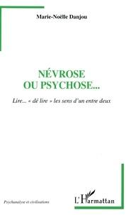 Histoiresdenlire.be Névrose ou psychose... - Lire...