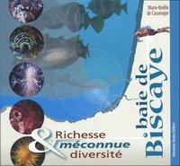 Marie-Noëlle de Casamajor - Baie de Biscaye - Richesse méconnue & diversité.