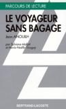 """Marie-Noëlle Gougay et Sylvie Mafart - """"Le voyageur sans bagage"""", Jean Anouilh."""