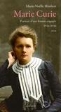 Marie-Noëlle Himbert - Marie Curie - Portrait d'une femme engagée 1914-1918.