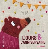Marie-Noëlle Horvath - L'ours et l'anniversaire.
