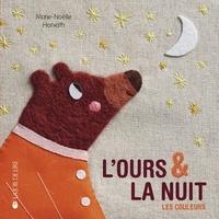 Marie-Noëlle Horvath - L'ours et la nuit - Les couleurs.