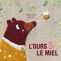 Marie-Noëlle Horvath - L'ours & le miel.