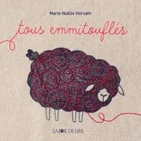 Marie-Noëlle Horvath - Tous emmitouflés.