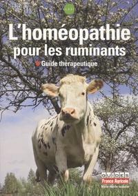 Marie-Noëlle Issautier - L'homéopathie pour les ruminants - Guide thérapeutique.