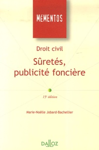 Droit civil- Sûreté, publicité foncière - Marie-Nöelle Jobard-Bachellier | Showmesound.org