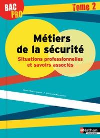 Rhonealpesinfo.fr Métiers de la sécurité, Situations professionnelles et savoirs associés Bac Pro - Tome 2 Image