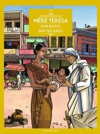 Marie-Noëlle Pichard et Pierre Dhombre - Les Chercheurs de Dieu Tome 1 : Mère Teresa, Don Bosco, Matteo Ricci.