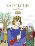 Marie-Noëlle Pichard - Les Chercheurs de Dieu Tome 10 : Saint Louis Sainte Claire.
