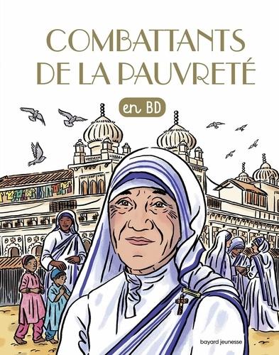 Marie-Noëlle Pichard et Jean-Louis Fonteneau - Les Chercheurs de Dieu Tome 4 : Combattants de la pauvreté en BD.