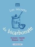 Marie-Noëlle Pichard - Les secrets du bicarbonate.