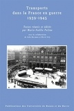 Marie-Noëlle Polino - Transports dans la France en guerre, 1939-1945.