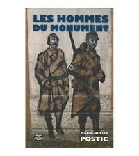 Marie-Noëlle Postic - Les hommes du monument.