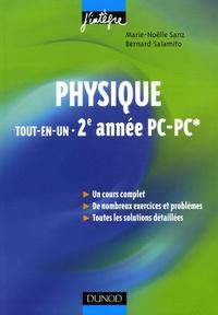 Marie-Nöelle Sanz et Bernard Salamito - Physique tout-en-un 2e année PC-PC* - Cours et exercices corrigés.