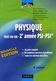 Marie-Nöelle Sanz et Bernard Salamito - Physique tout-en-un 2e année PSI-PSI* - Cours et exercices corrigés.