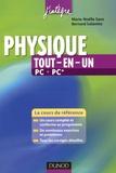 Marie-Nöelle Sanz et Bernard Salamito - Physique tout-en-un PC, PC* - Le cours de référence.