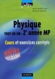 Marie-Nöelle Sanz et Bernard Salamito - Physique - Tout-en-un , 2e année MP , Cours et exrecices corrigés.