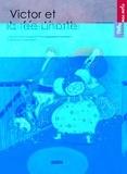 Marie-Nuage Giudicelli et Sophie Lebot - Victor et la fée Linotte.
