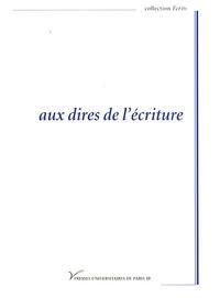 Marie-Odile André et Patrick Souchon - Aux dires de l'écriture.