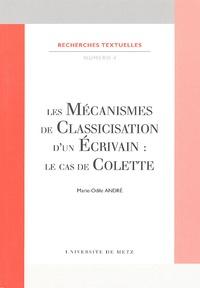 Marie-Odile André - Les mécanismes de classification d'un écrivain : le cas de Colette.
