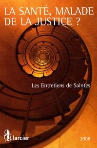 Marie-Odile Bertella-Geffroy et Philippe Champetier de Ribes - La santé, malade de la justice ? - Les Entretiens de Saintes.