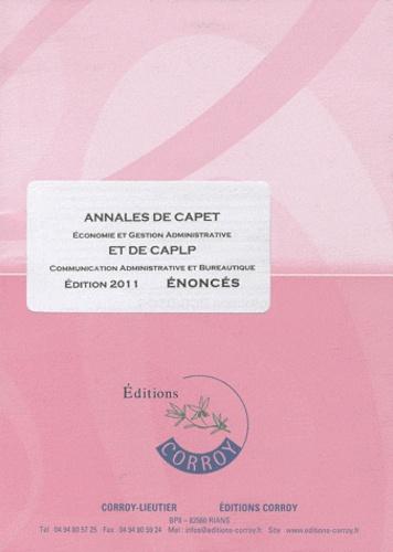 Marie-Odile Breluzeau et André Joncour - Annales de CAPET économie et gestion administrative et de CAPLP communication administrative et bureautique - Enoncés.