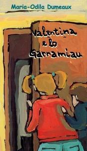 Marie-Odile Dumeaux et Gérard Marty - Valentina e lo Garramiau.