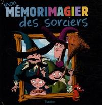 Marie-Odile Fordacq et Franck Girard - Mon mémorimagier des sorciers. 1 Jeu